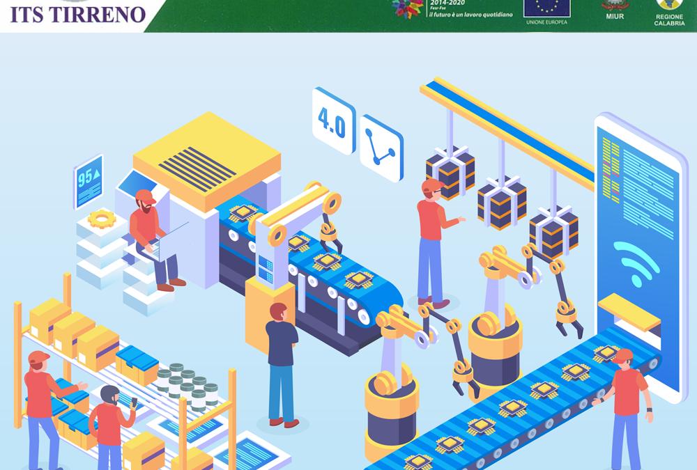 Industria 4.0 nuovi paradigmi di lavoro e nuovi processi lavorativi, ITS TIRRENO ti prepara al lavoro del futuro!
